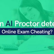 Can AI Proctor detect Online Exam Cheating?